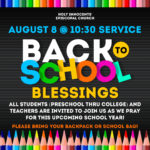 Back to School Blessings Sunday, August 8, at the 10:30 a.m. Service Thumbnail