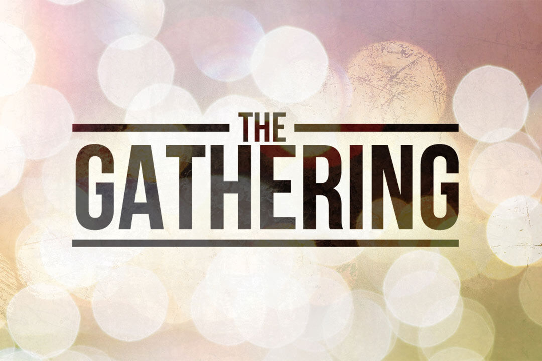 The Gathering - Adult Education Program